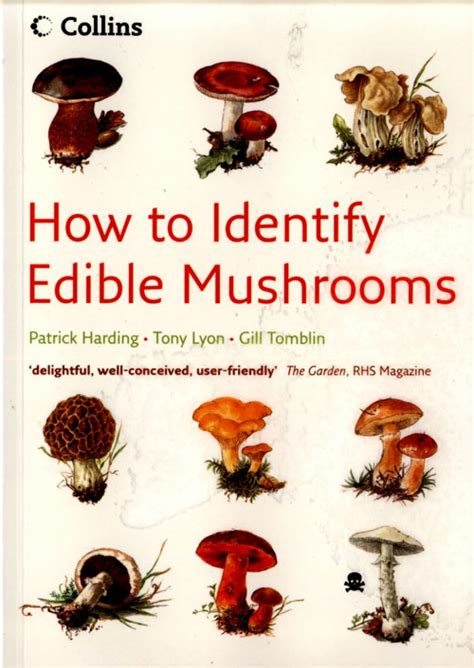 Collins How To Identify Edible Mushrooms Patrick Harding, Tony Lyon And Gill Tomblin Nhbs