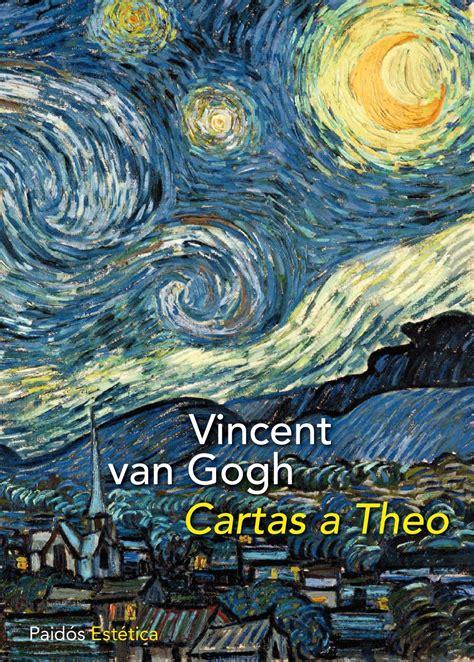 la cuisine de vincent biblioreseñas quot cartas a theo quot de vincent gogh