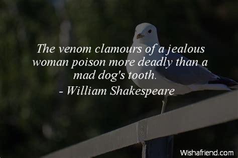 william shakespeare quote  venom clamours   jealous