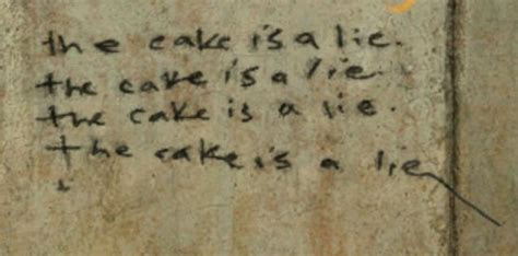 The Cake Is A Lie Meme - image 34053 the cake is a lie know your meme