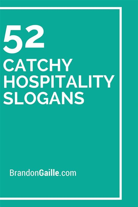 catchy hospitality slogans  taglines marketing