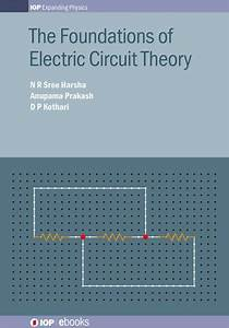 The Foundations Of Electric Circuit Theory By N R Sree