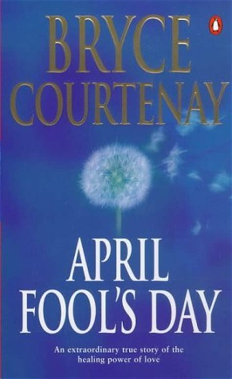 april fools day  bryce courtenay reviews discussion