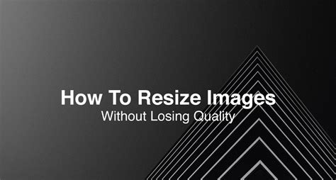resize images   images larger  losing
