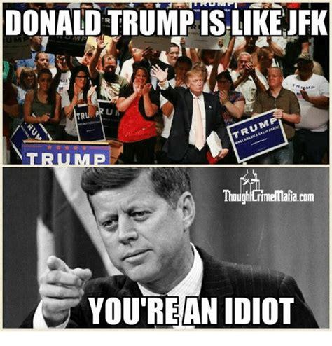 Jfk Meme - jfk meme 28 images jfk meme 28 images jfk meme memes jfk meme memes jfk not sure if they