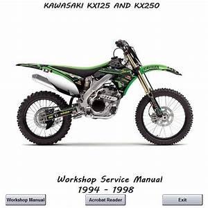 Kawasaki Kx125  U0026 Kx250 Workshop Manual 1994 - 1998