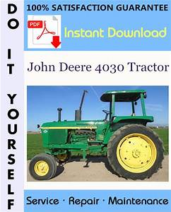 John Deere 4030 Tractor Technical Manual  U2013 Libmanual