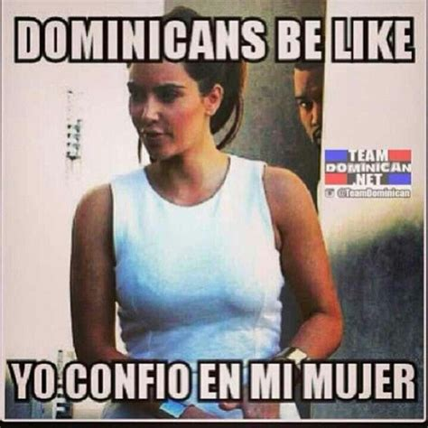 119 best funny dominican saying images on pinterest dominican republic dominican memes and