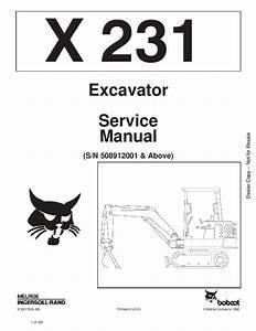 Bobcat X231 Excavator Service Manual  Sn 508912001  U0026 Above