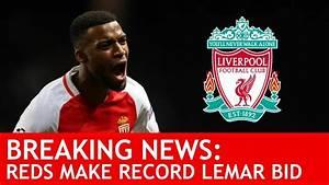 LIVERPOOL MAKE RECORD BID FOR THOMAS LEMAR! Breaking #LFC ...