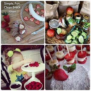 Simple, Fun, Clean Snack Ideas. Perfect for weekends ...