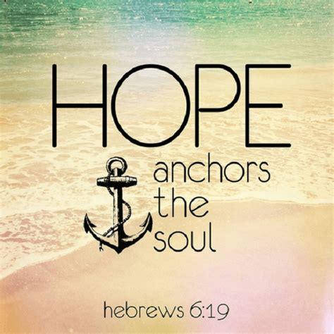 bible verses  hope  scriptures  anchor  soul