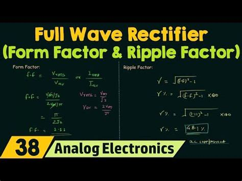 Full Wave Rectifier Form Factor Ripple Youtube
