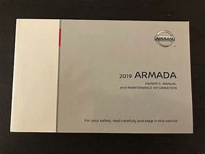 2019 Nissan Armada Owners Manual User Guide With Case