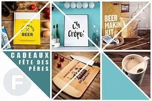 Fête Des Pères Cadeau : nos id es cadeaux pour la f te des p res 2017 ~ Melissatoandfro.com Idées de Décoration