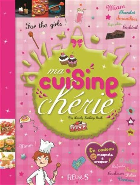 livre de cuisine pour ado livre pour fille 16 ans 28 images fr livre ado fille