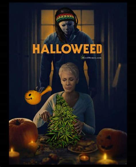 Halloween Memes 2018 - jason halloween movie poster spoof halloweed weed memes