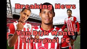 Liverpool fc BREAKING NEWS VIRGIL VAN DIJK!!! Transfer ...