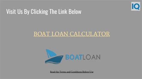 Boat Loan Calculator Boatus by Boat Loan Calculator Boat Loan Payment Calculator