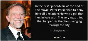 John Dykstra qu... Peter Parker Father Quotes