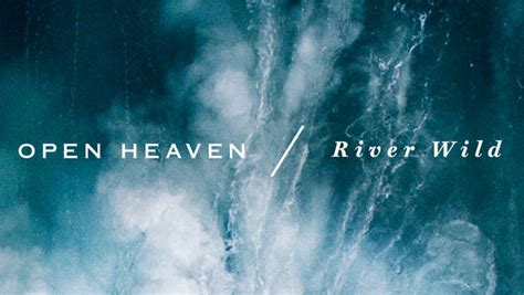 play open heaven river wild worship