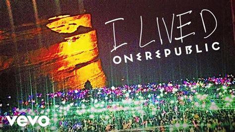 I The by Onerepublic I Lived Audio