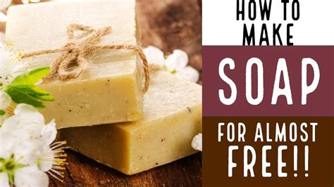 How To Make Soap For Almost Free!!! With Recipe!!! Youtube
