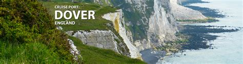 Dover (London), England Cruise Port, 2017 and 2018 Cruises from Dover (London), England   The