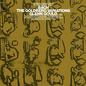 Bach  The Goldberg Variations  Bwv 988  1955 Recording