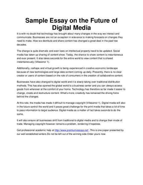 Essays On Of Media In Our by Sle Essay On The Future Of Digital Media