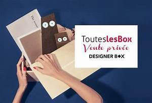 Toutes Les Ventes Privées : vente priv e designer box toutes les box ~ Medecine-chirurgie-esthetiques.com Avis de Voitures