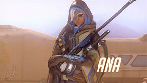 Overwatch Ana Guide 8 Tips To Be A Better Support