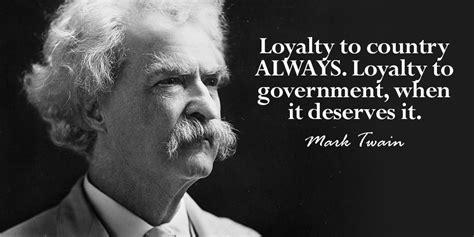 loyalty   country  loyalty  mark twain