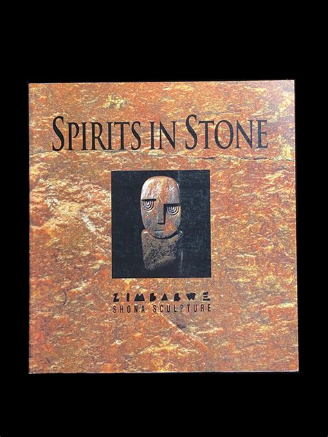 This comprehensive coffee table book features some of the iconic magazine's best cover shots. Spirits in Stone: The New Face of African Art - Softcover -Shona Sculpture