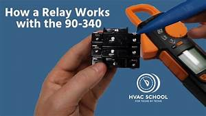 How A Relay Works With The 90-340