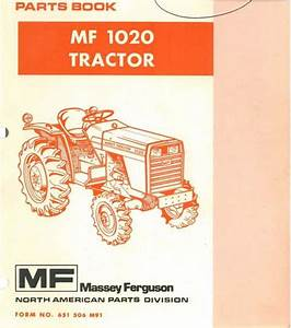 Massey Ferguson Tractor Mf1020 Parts Manual