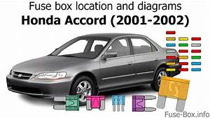 Fuse Box Location And Diagrams  Honda Accord  2001-2002