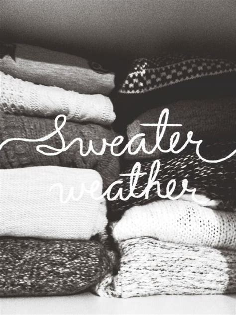 sweater weather 17 best images about sweater weather on cozy