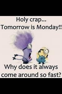 Oh No! Tomorrow... Tomorrow Funny Quotes