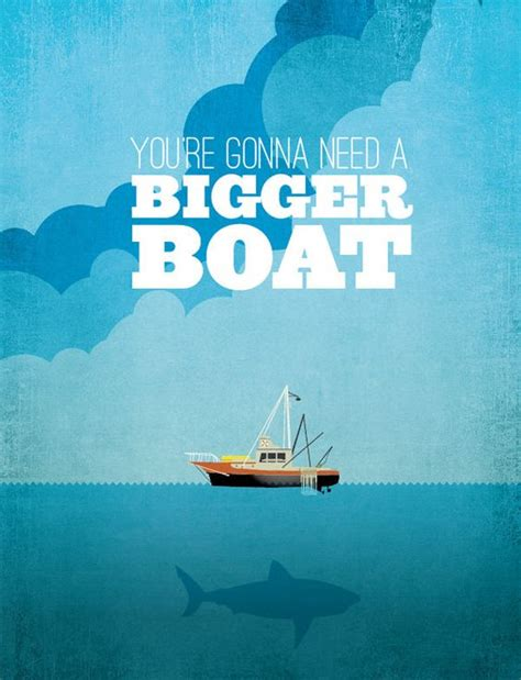 Jaws Bigger Boat Quote by Jaws Classic Movie Print Classic Movie Quotes Boats