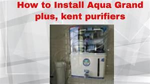 Installing Ro Water Purifier  Kent Type  Aquagrand   Ro