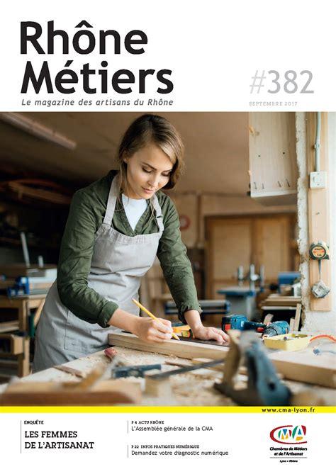 chambre des metiers rhone magazine d 39 information chambre de métiers et de l