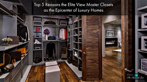 top 5 reasons the elite view master closets as the