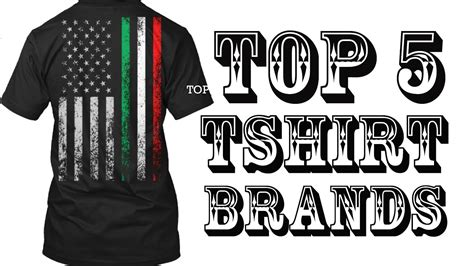 Top 5 Tshirt Brands  Make Your Own T Shirts  Create Your