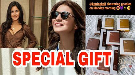 katrina kaif sends lockdown goodies  anushka sharma