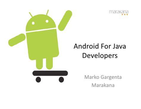android java marakana android java developers