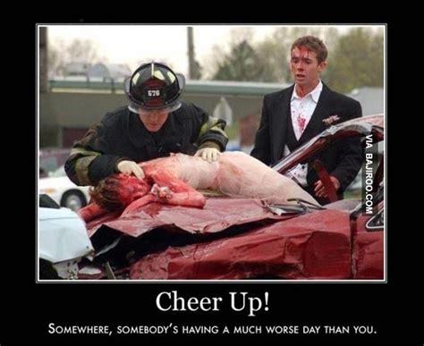 Funny Cheer Up Meme - 22 funniest cheer up memes bajiroo com