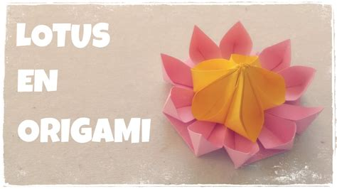 origami facile faire une fleur de lotus en origami