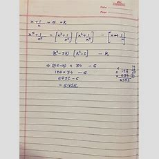 If (x+1x) = 6, What Is The Value Of (x^5+1x^5)? Quora