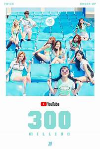 TWICE's 'Cheer Up' M/V attracts 300,000,000 viewers on ...